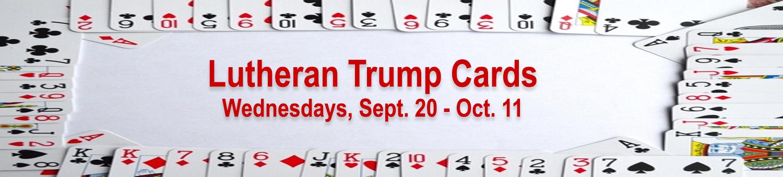 Lutheran Trump Cards