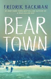 Beartown by Fredrick Backman