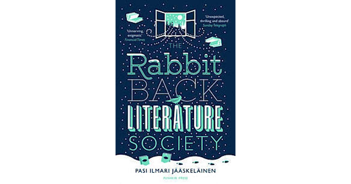 Rabbit Back Literature Society by Pasi I. Jaaskelainen