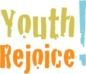 Youth! Rejoice!