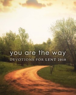 You Are The Way - Pocket Devotions for Lent
