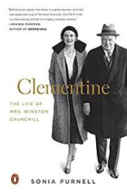Clementine: The Life of Mrs. Winston Churchill by Sonia Purnell